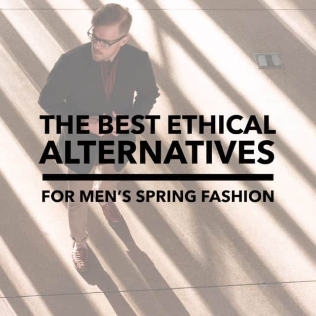 The Best Ethical Alternatives to Express for Men