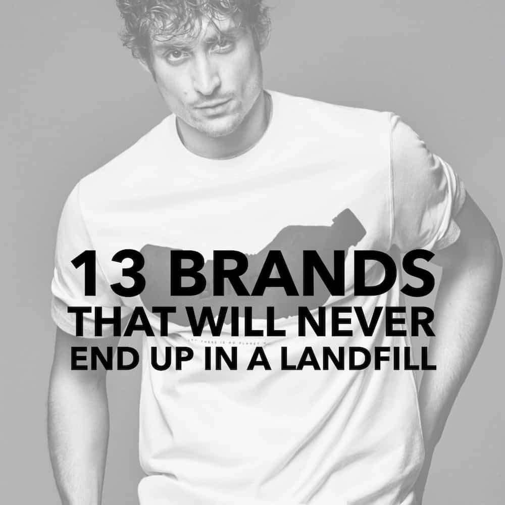 13 Clothing Brands That Will Never End Up in a Landfill
