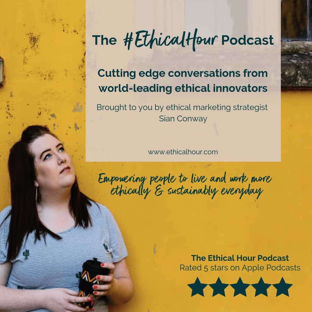 Ethical Hour Podcast Episode 33 with Eco-Stylist