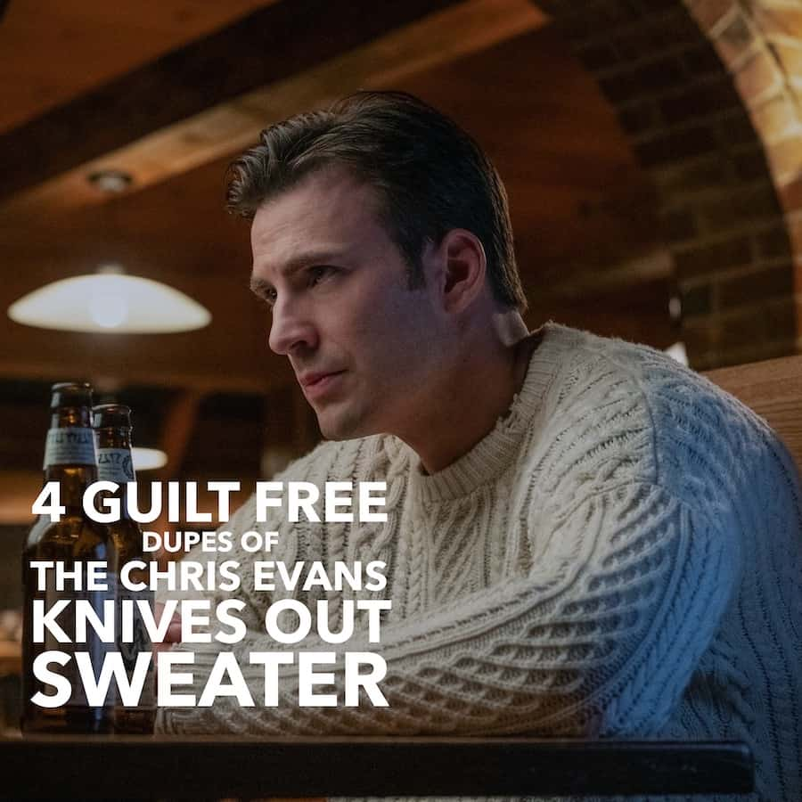 4 Guilt Free Dupes of the Chris Evans Knives Out Sweater