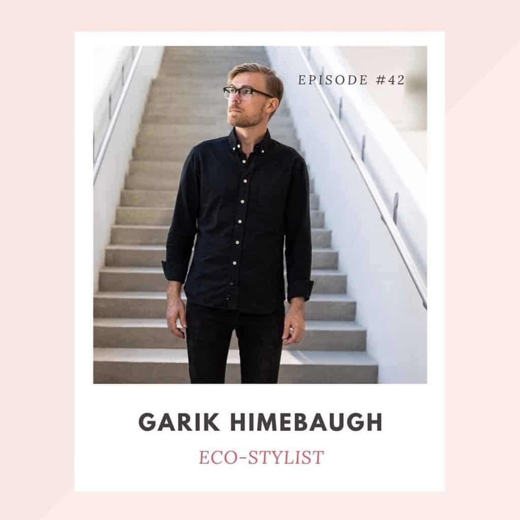 Garik Himebaugh Founder of Eco-Stylist on the Wise Consumer Podcast