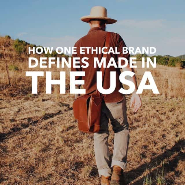 How One Ethical Brand Defines Made in the USA