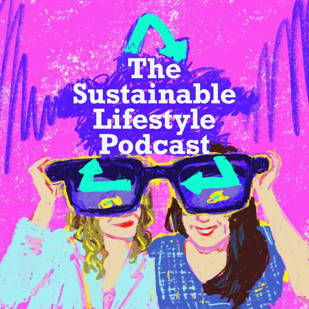 The Sustainable Lifestyle Podcast