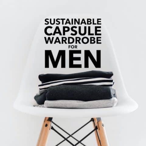 Sustainable Capsule Wardrobe for Men