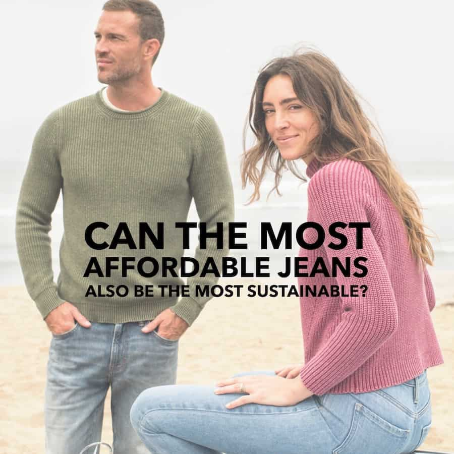 Can the Most Affordable Jeans also be the Most Sustainable