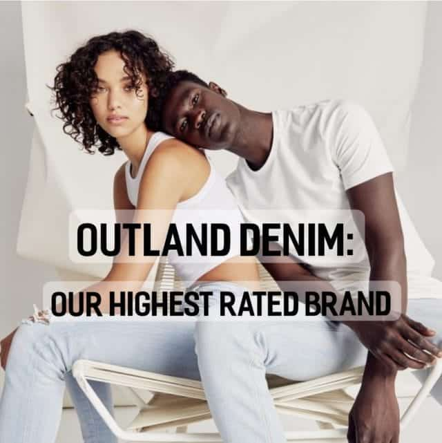 Outland Denim Our Highest Rated Brand