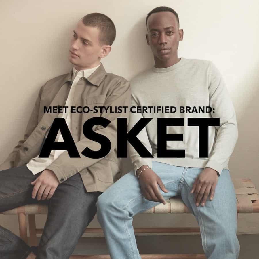 Meet Eco-Stylist Certified Brand ASKET