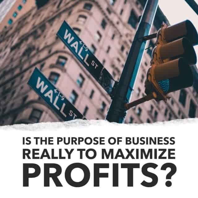 Business School Lied about the Purpose of Business. Here's Why.