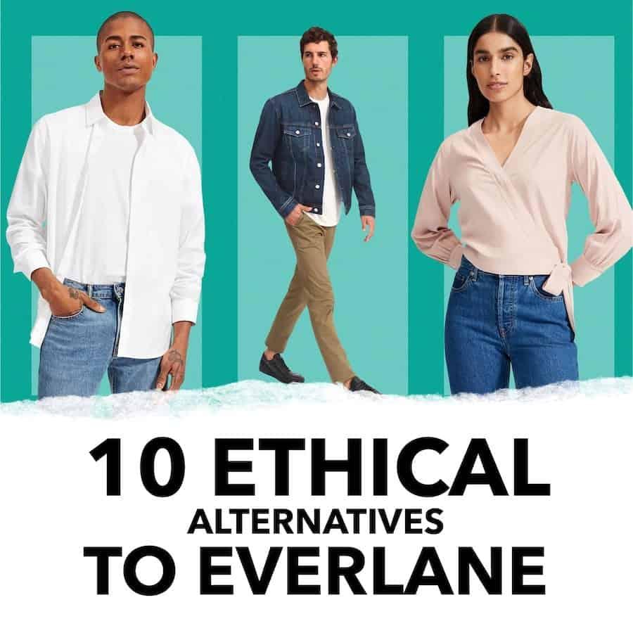 10 Ethical Alternatives to Everlane