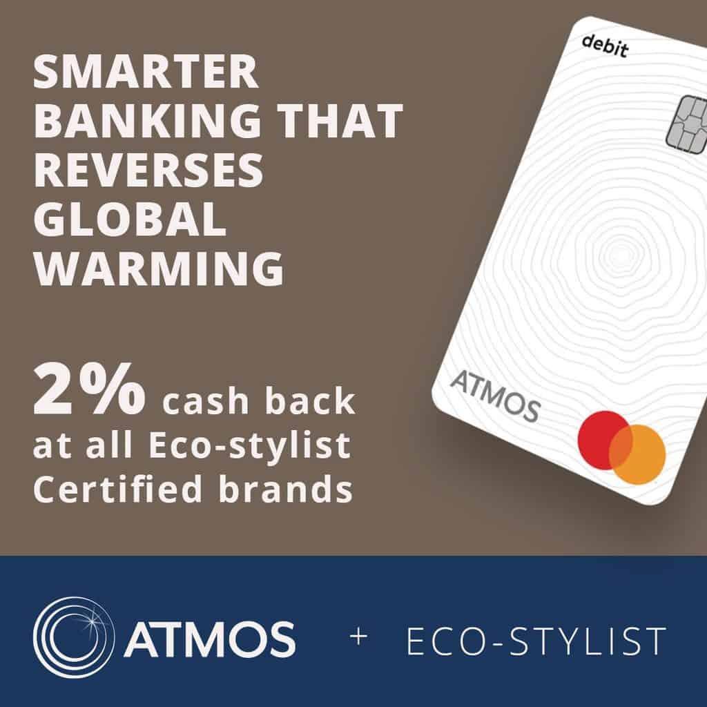 ATMOS x Eco-Stylist 2% Cash Back