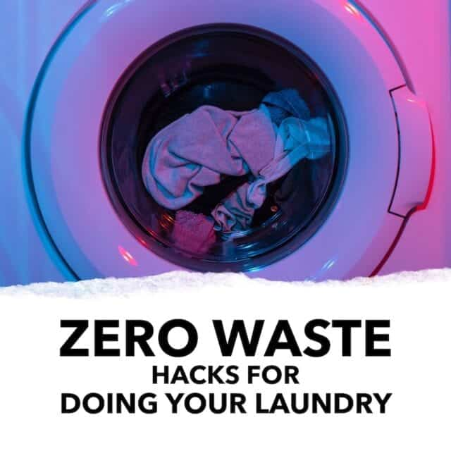 Zero Waste Hacks for Doing Your Laundry Eco-Stylist