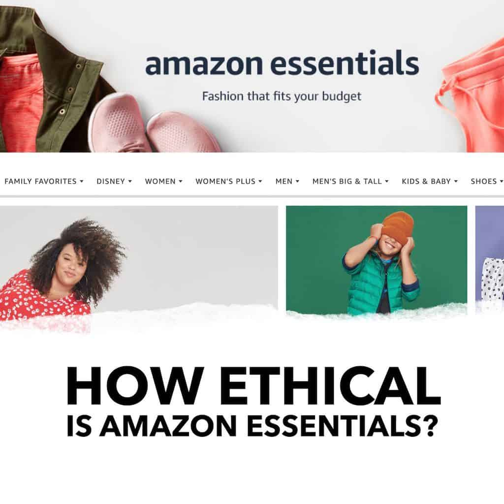 How Ethical is Amazon Essentials?