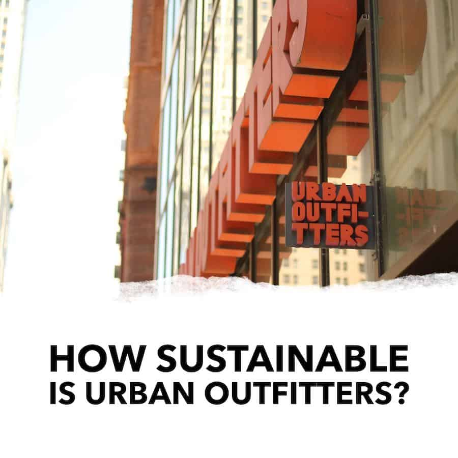 How Sustainable is Urban Outfitters